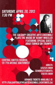 The CCAE live at the historic Central United Church featuring the music of Kenny Wheeler, with Juno-award winning trumpeter Brad Turner