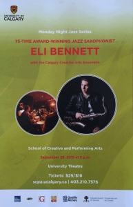 With support from the Canada Council for the Arts, the CCAE presents Vancouver saxophonist Eli Bennett as part of the University of Calgary Monday Night Jazz Series